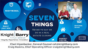 7 Things Never to Say or Do in a Real Estate Closing