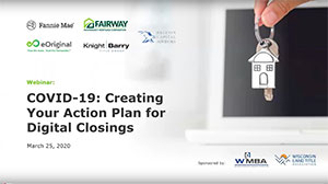 Full Webinar - Creating Your Action Plan for Digital Closings