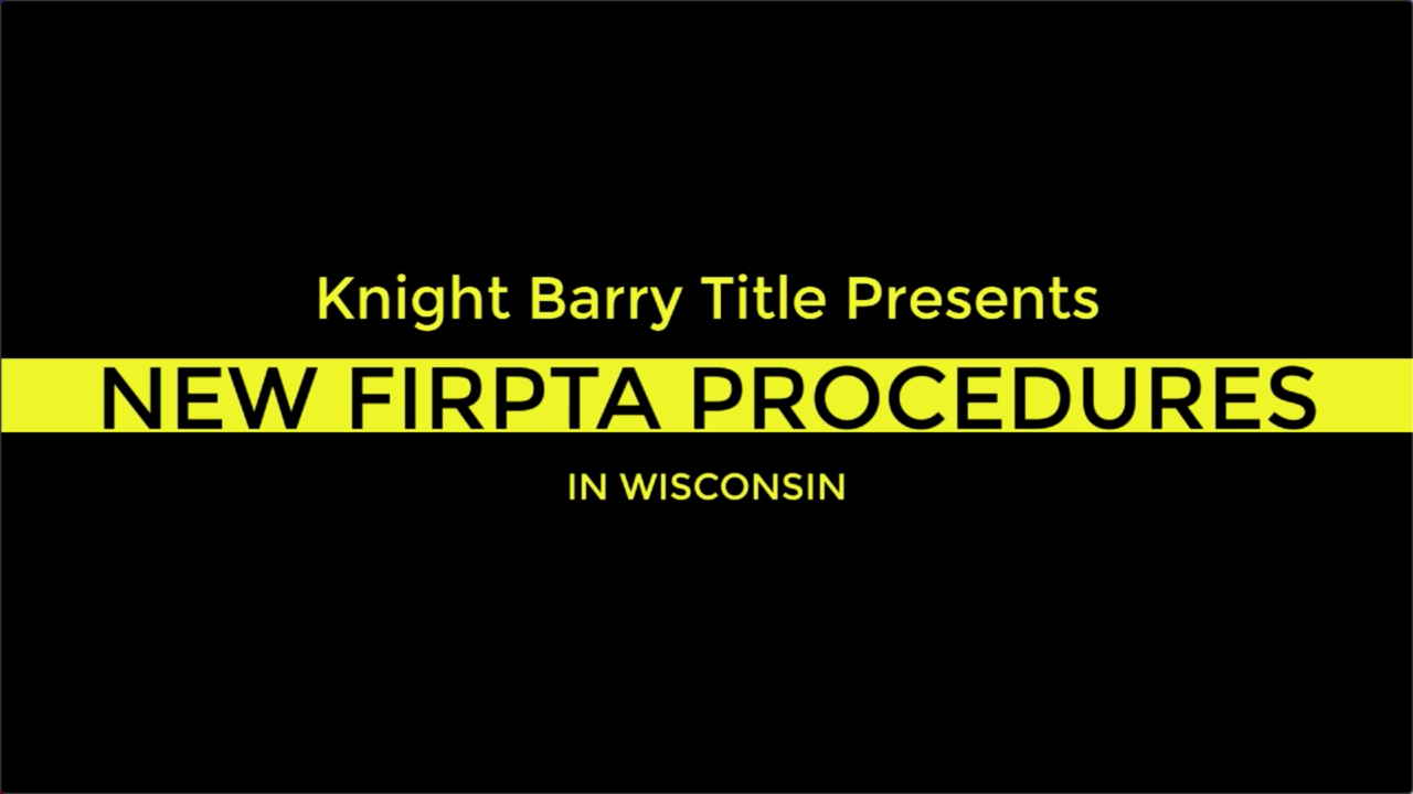 FIRPTA Changes in Wisconsin